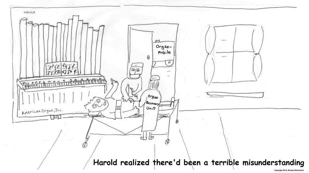 Harold Mug. Harvesting organs.