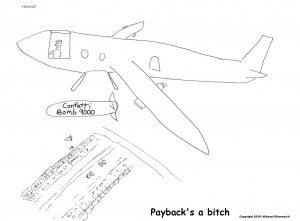 Harold Mug. Confetti Bomb. Payback's a Bitch